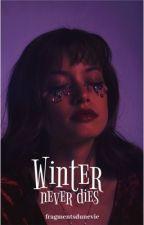 Winter never dies by fragmentsdunevie