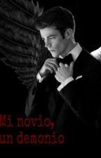 Mi novio,un demonio by _creandomundos_
