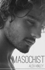 MASOCHIST | BWWM by AlexKinley