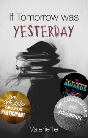 If Tomorrow was Yesterday #LHBAwards2017 by Valerie1e