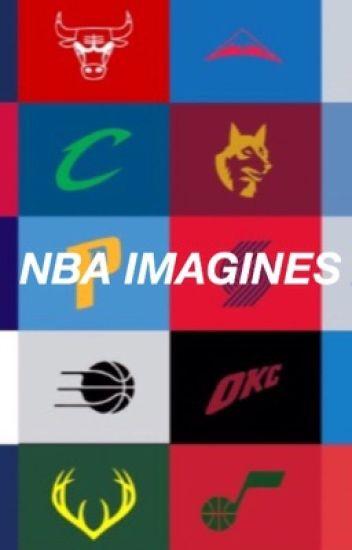 NBA imagines (Requests OPEN)