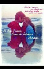 Il Mio Primo Grande,Intenso Amore by _giu_2003_