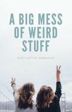 a Big Mess of Weird Stuff by MobileCat