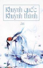 [ 12 chòm sao ] Khuynh Quốc Khuynh Thành by LngNguyt9