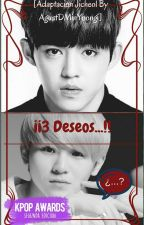 3 Deseos [Jicheol Adaptación] by AgustDMinYoongi