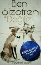Ben Şizofren Değiliz. #BBbenikeşfet by reinedabeille
