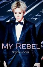 My Rebel {Soonhoon/Wooshi/Hozi} by Metalkitten