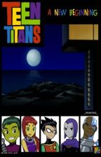 Teen Titans: A New Beginning by Garnet_Reynes