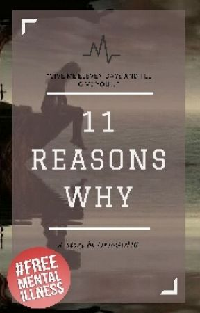 11 Reasons Why #JustWriteIt  by OreoGirl16