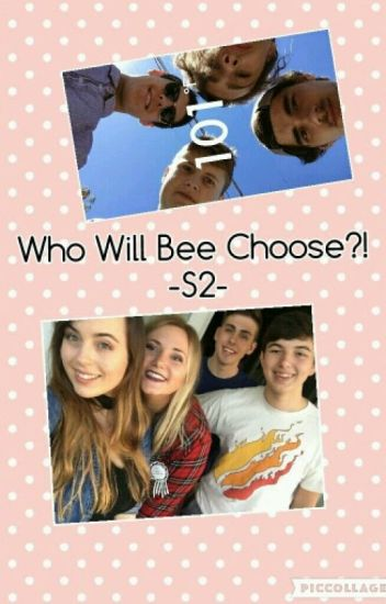 Who Will Bee Choose?! (S2) [COMPLETED]