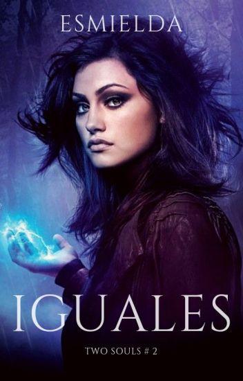 Iguales (Saga Two Souls #2).