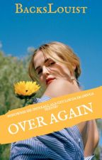 Over Again || H.S. (Wolno Pisane) by ilouisex