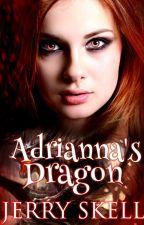 Adrianna's Dragon by JerrySkell