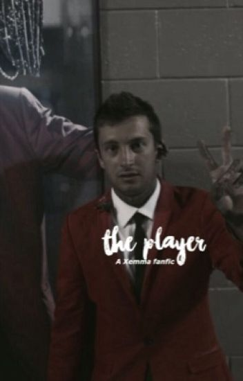 The player↣Xemma