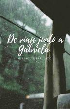 De viaje junto a Gabriela by GirasolEstrellado