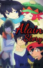 Alain Story {Book One}  by Tinybrat10