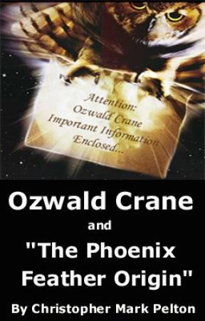Ozwald Crane and The Phoenix Feather Origin - ©Copyright 2002 Christopher Mark by ChristopherMark