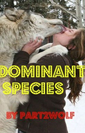Dominant Species by Part2Wolf