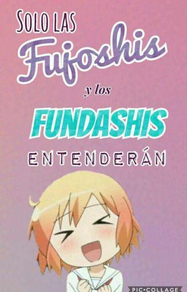Solo Las Fujoshis Y Los Fundanshis Entenderán (Pausada)