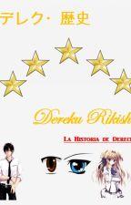 La Historia de Dereck by JuanCarlosEscobar3