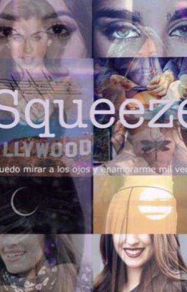 Squeeze - Camren