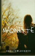 Cartas A Marinette [Pausada] by CookiesLover55