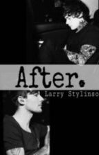 After (Larry Stylinson) by afterlarryxx