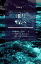 Tidal Waves by maricmarin