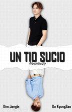 Un Tío Sucio ➟ Kaisoo/Kadi by FabiolaNicolSG