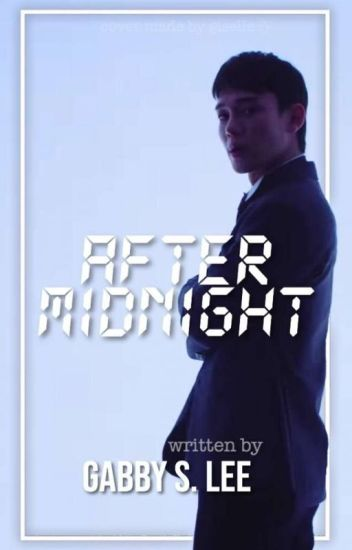 After Midnight // EXO Chen
