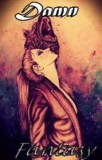 Damn Fantasy. by Ana_Alvarez11