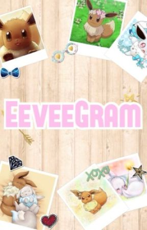 EeveeGram // Pokemon Short stories of Eevee by EeveeWings