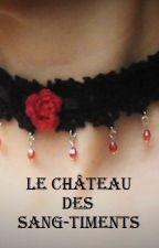 Le château des sang-timents by loona2506