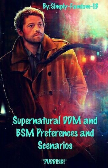Supernatural BSM and DDM Preferences and Scenarios