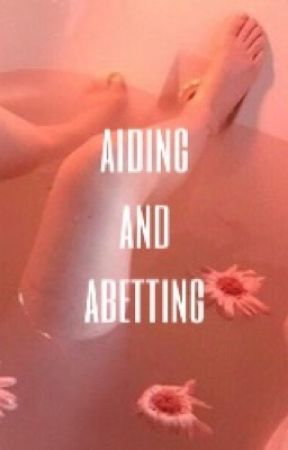 Aiding & Abetting by nonotlikeicarly