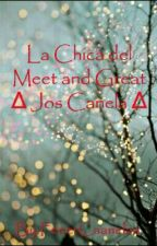 La Chica del Meet and Great ∆ Jos Canela ∆ by MeeerCaanelaa