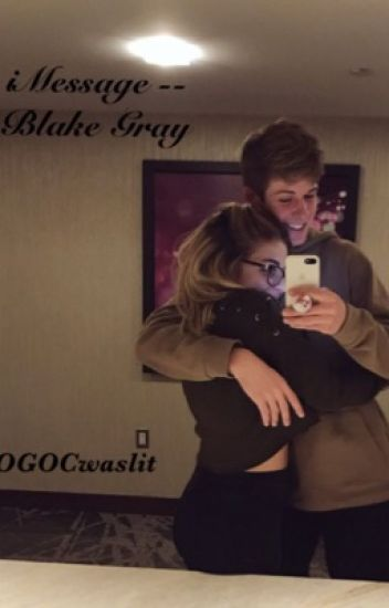 iMessage -- Blake Gray