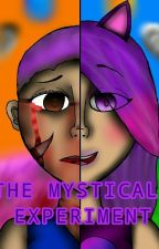 The Mystical Experiment by manglefan27