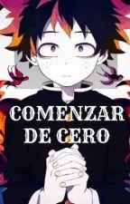 COMENZAR DE CERO by ara-chin