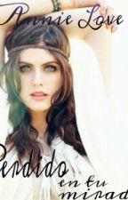 Perdido en tu mirada - SNSRTE 6  EN PAUSA by LovenessButterfly