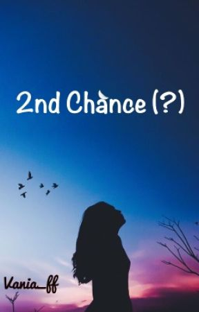 2nd Chance (?) by Vania_ff