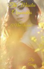 The Mesolia Chronicles: A new world (book one)  by Aauzie