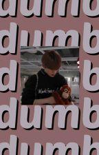 Dumb ➳ Jae Hyun by kkxebsong