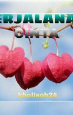 Perjalanan Cinta by kholisoh24
