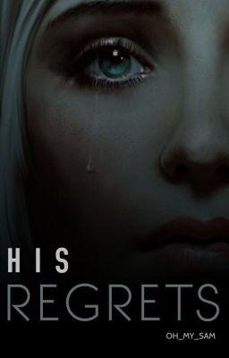 regret Stories - Wattpad