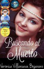 Buscando al Muerto - Edición en Español by VeronicaVB89