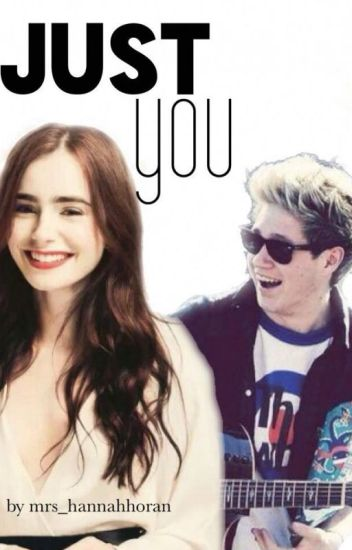 Just you ( Niall Horan FF )
