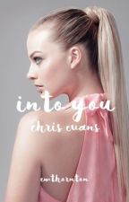 into you → c. evans by goldensunkisses