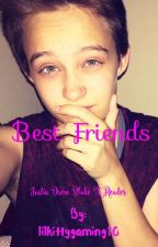 Best Friends | Justin Drew Blake X Reader [DISCONTINUED] by lilkittygaming10