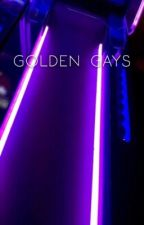 Golden Gays // Multiship by qloomboys